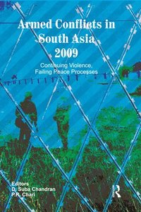 Armed Conflicts in South Asia 2009 (inbunden)