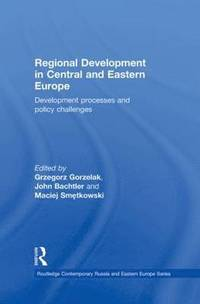 Regional Development in Central and Eastern Europe (inbunden)