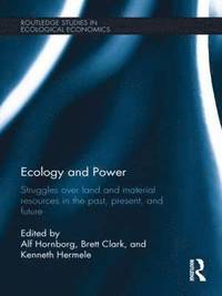 Ecology and Power (inbunden)