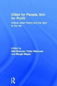 Cities for People, Not for Profit (inbunden)