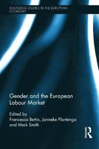 Gender and the European Labour Market (inbunden)