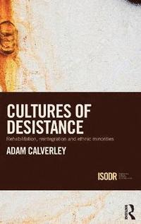 Cultures of Desistance (inbunden)