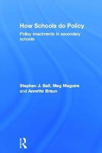 How Schools Do Policy (inbunden)