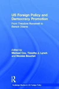 US Foreign Policy and Democracy Promotion (inbunden)