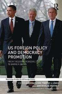 US Foreign Policy and Democracy Promotion (häftad)