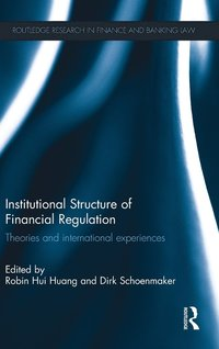 Institutional Structure of Financial Regulation (inbunden)