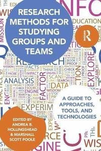 Research Methods for Studying Groups and Teams (häftad)