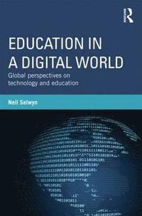 Education in a Digital World (häftad)