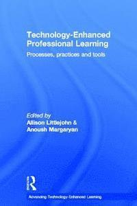 Technology-Enhanced Professional Learning (inbunden)