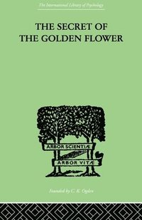 The Secret Of The Golden Flower (häftad)