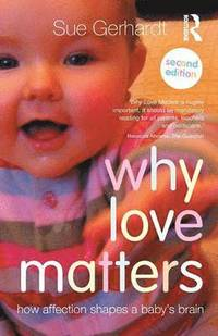 Why Love Matters (häftad)