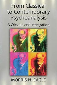 From Classical to Contemporary Psychoanalysis (häftad)