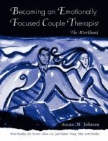 Becoming an Emotionally Focused Couple Therapist (häftad)