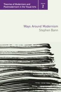 Ways Around Modernism (häftad)