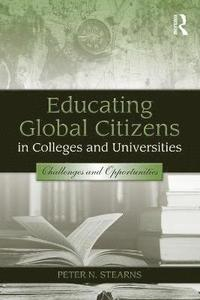 Educating Global Citizens in Colleges and Universities (häftad)
