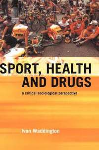 Sport, Health and Drugs (inbunden)