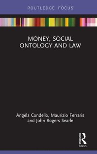Money, Social Ontology and Law (e-bok)