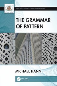Grammar of Pattern (e-bok)