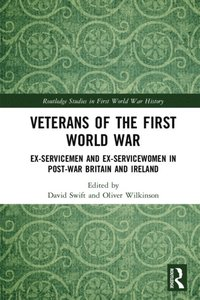 Veterans of the First World War (e-bok)