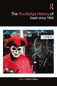 Routledge History of Death since 1800 (e-bok)