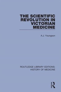 Scientific Revolution in Victorian Medicine (e-bok)