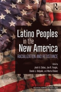 Latino Peoples in the New America (e-bok)