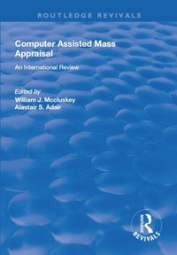 Computer Assisted Mass Appraisal (e-bok)