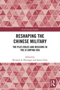 Reshaping the Chinese Military (e-bok)