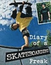 Diary Of A Sports Freak Skateboarding Paperback (häftad)