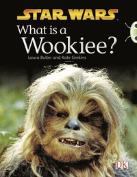 BC NF Purple B/2C What is a Wookiee? (häftad)