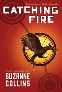 Catching Fire (Hunger Games, Book Two) (inbunden)