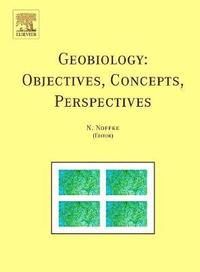 Geobiology: Objectives, Concepts, Perspectives (inbunden)