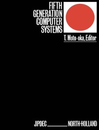 Fifth Generation Computer Systems (e-bok)