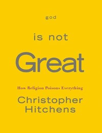 God Is Not Great (e-bok)