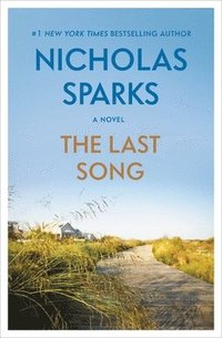 The Last Song (inbunden)
