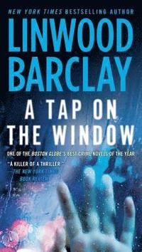 A Tap on the Window: A Thriller (pocket)
