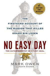 No Easy Day: The Firsthand Account of the Mission That Killed Osama Bin Laden (häftad)