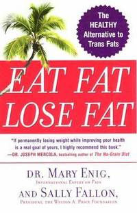 Eat Fat, Lose Fat (häftad)