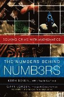 The Numbers Behind Numb3rs: Solving Crime with Mathematics (häftad)