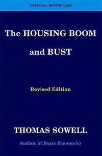 The Housing Boom and Bust (häftad)