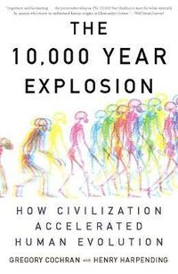 The 10,000 Year Explosion (häftad)
