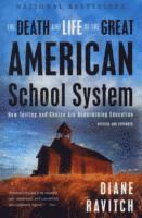 The Death and Life of the Great American School System (häftad)