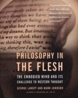 Philosophy In The Flesh (häftad)