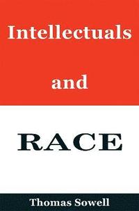 Intellectuals and Race (inbunden)