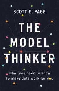 The Model Thinker (inbunden)