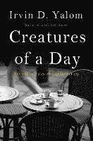 Creatures of a Day (häftad)