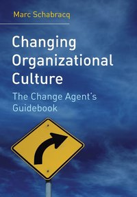 Changing Organizational Culture (häftad)