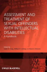 Assessment and Treatment of Sexual Offenders with Intellectual Disabilities (inbunden)
