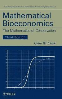 Mathematical Bioeconomics (inbunden)