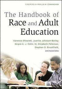 The Handbook of Race and Adult Education (inbunden)